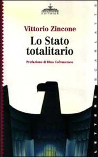 Lo stato totalitario.