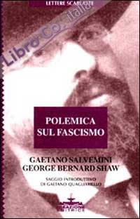 Polemica sul fascismo.