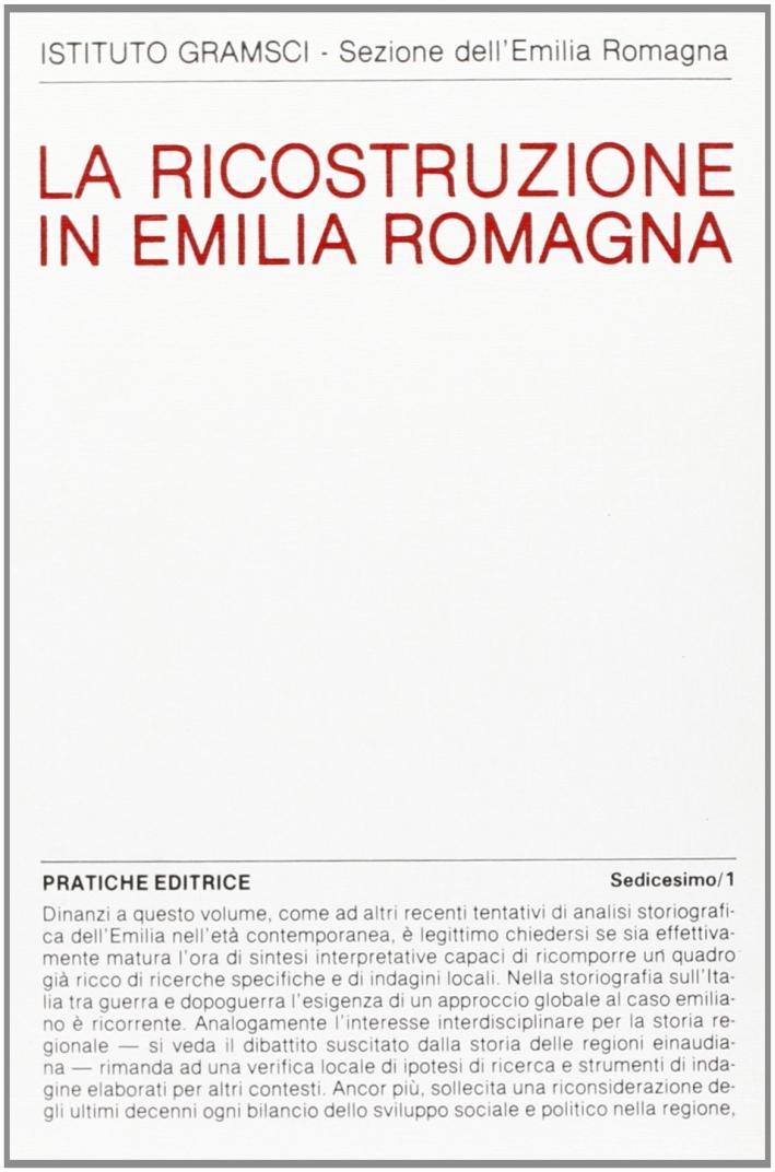La ricostruzione in Emilia - Romagna