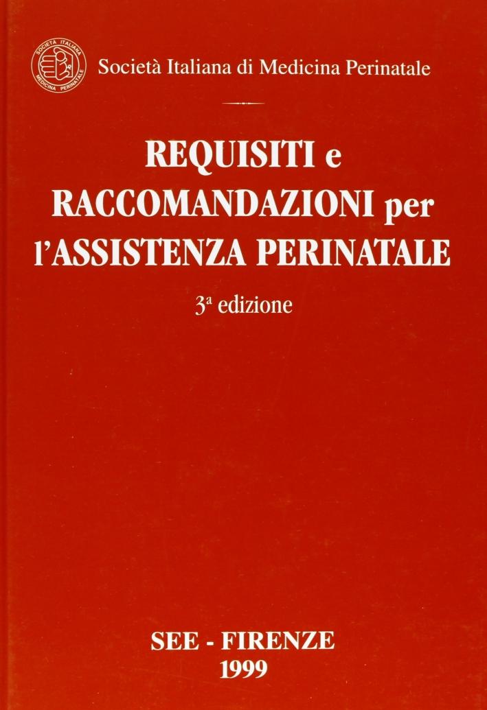 Requisiti e raccomandazioni per l'assistenza perinatale. Il libro rosso.
