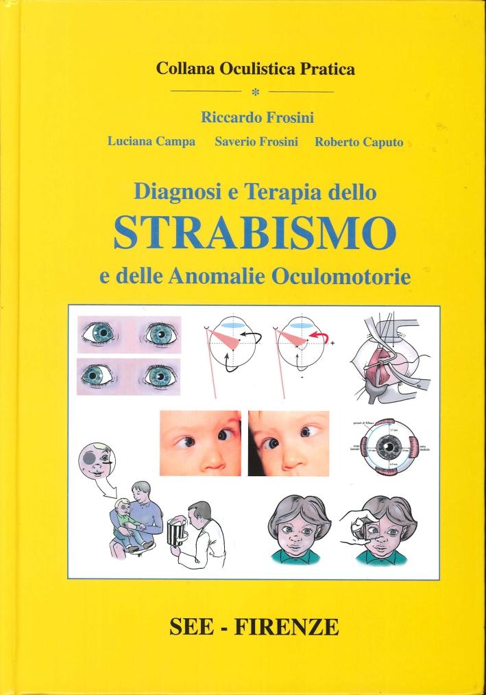 Oftalmopediatria. 2. Diagnosi e Terapia dello Strabismo e delle Anomalie Oculomotorie.