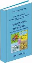 Stagionalità in Psichiatria con Casi Clinici e Indirizzi Terapeutici.