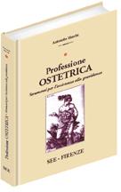 Professione Ostetrica. Strumenti per l'Assistenza alla Gravidanza. Vol. 1