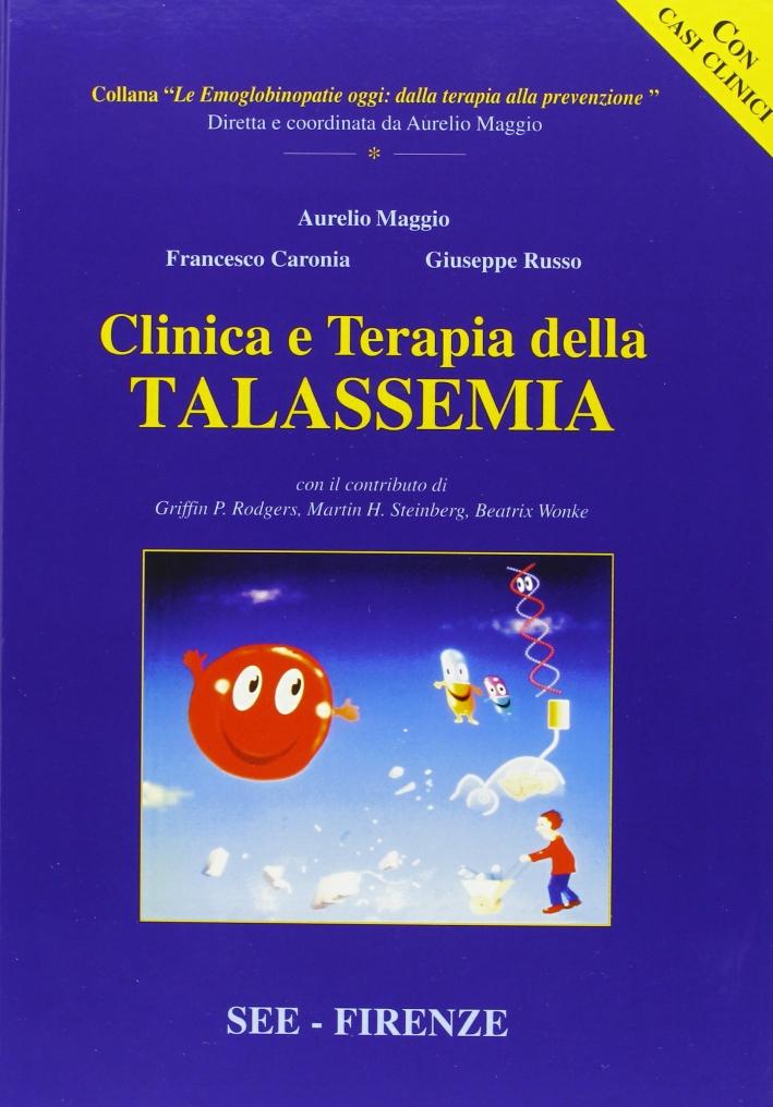 Clinica e terapia della talassemia.