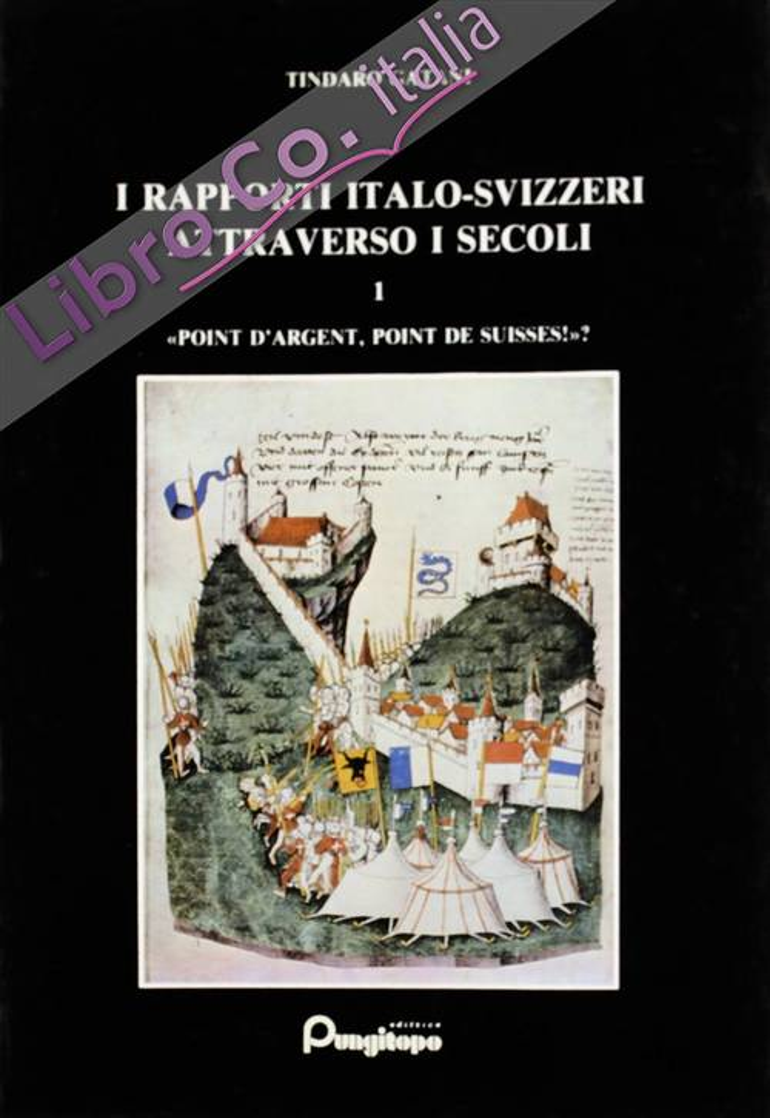 I Rapporti Italo-Svizzeri Attraverso i Secoli. Vol. 3: Svizzera-Venezia (1500-1766)