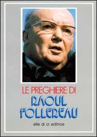 Le preghiere di Raoul Follereau