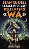 La saga medioevale dell'impero Wa.