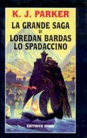 La saga di Loredan Bardas