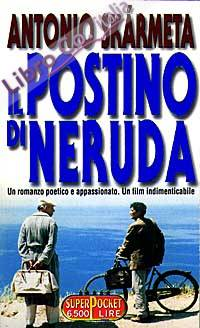 Il postino di Neruda.