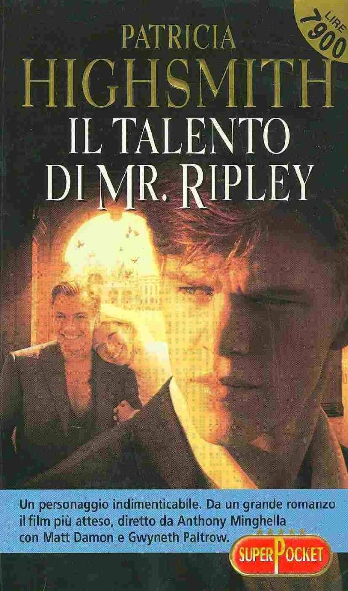 Il talento di Mr. Ripley.