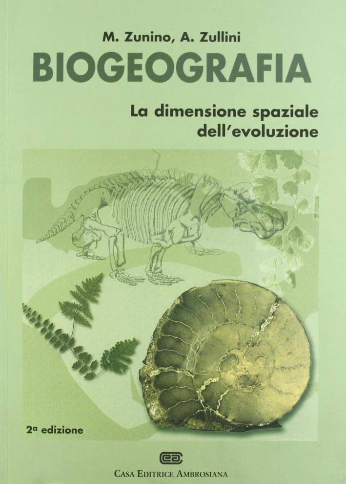 Biogeografia. La dimensione spaziale dell'evoluzione