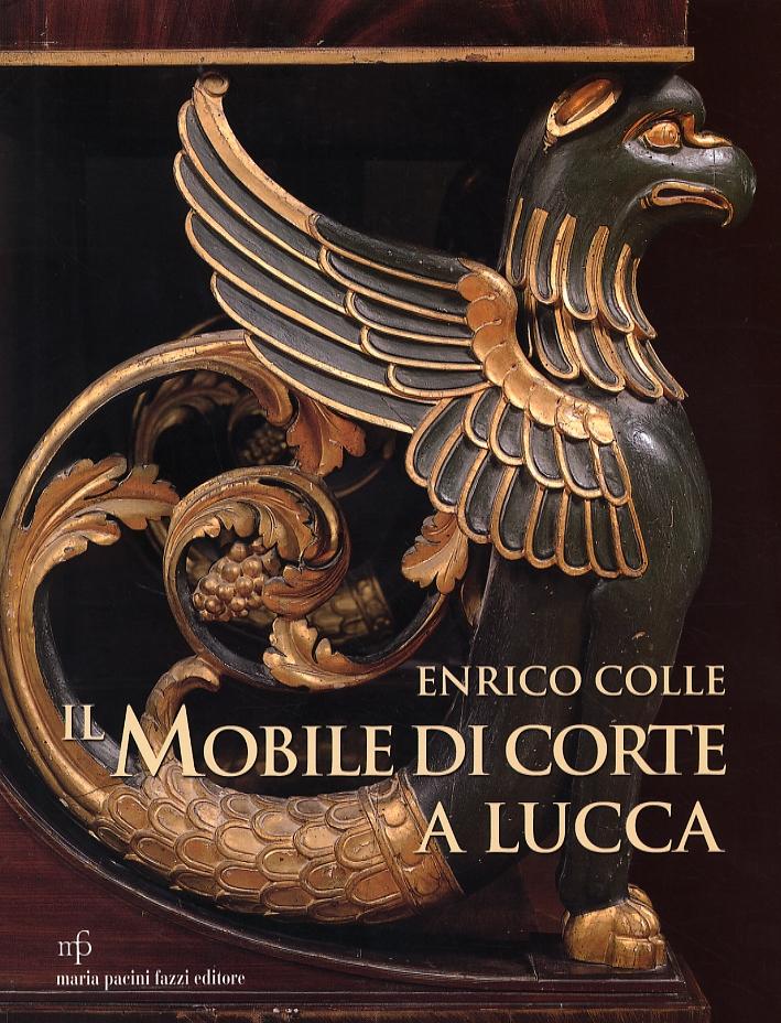 Il mobile di corte a Lucca. (1805-1847)
