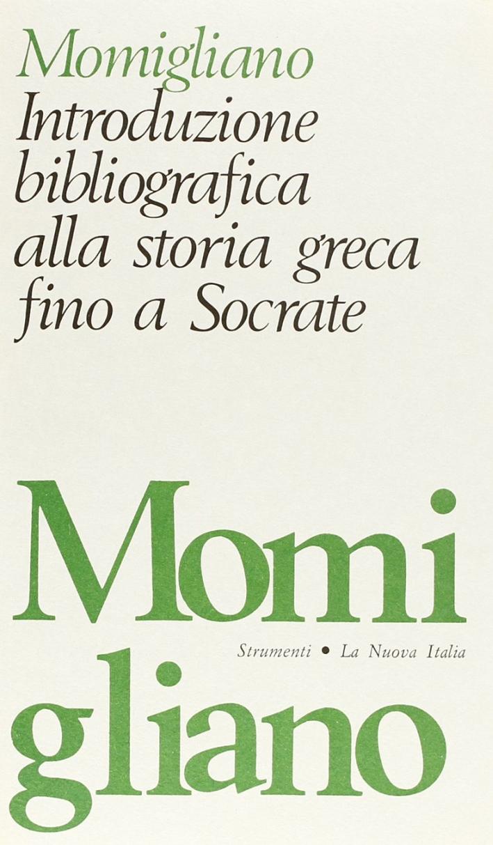 Introduzione bibliografica alla storia greca fino a Socrate