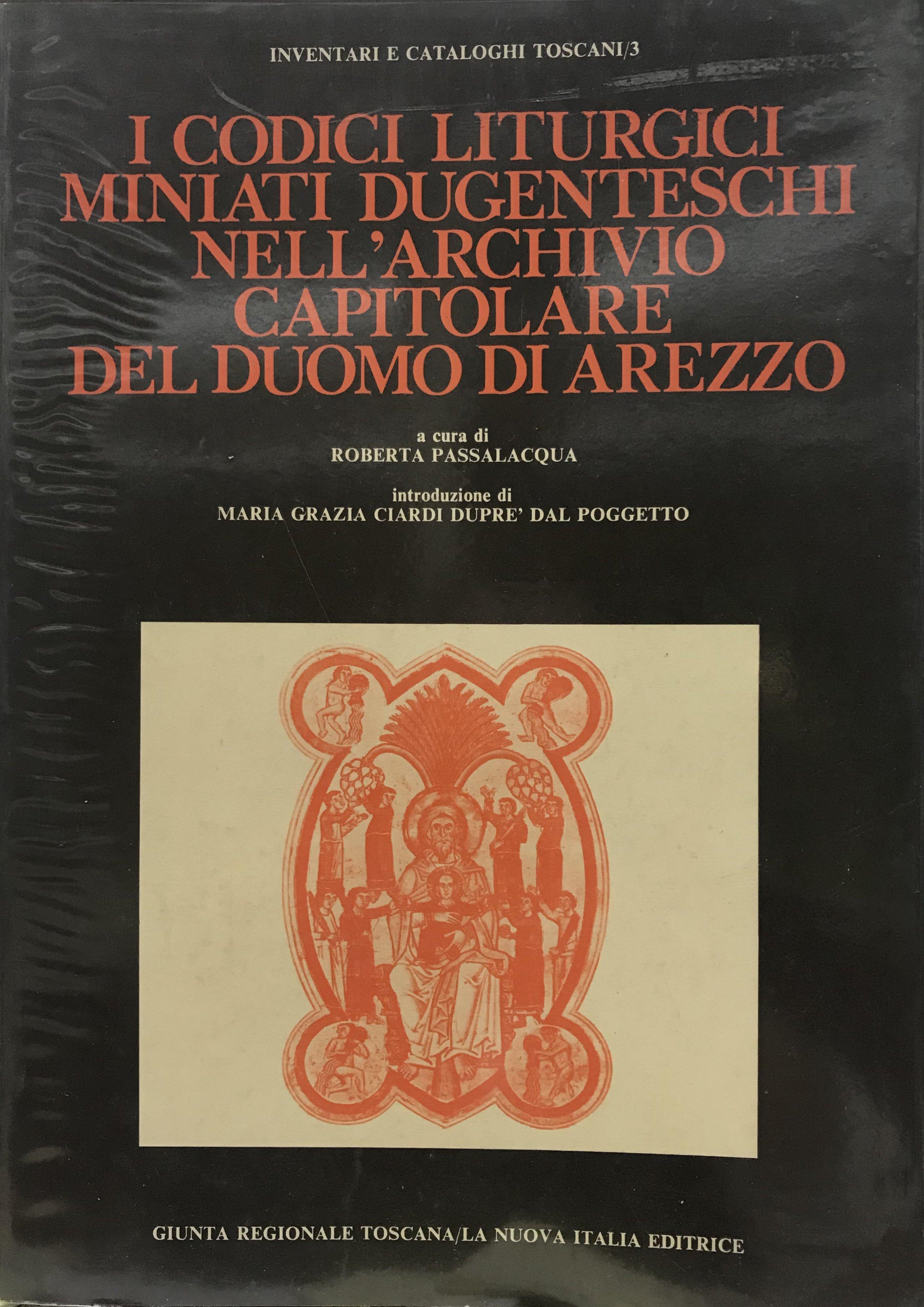 I codici liturgici miniati dugenteschi nell'Archivio capitolare del Duomo di Arezzo