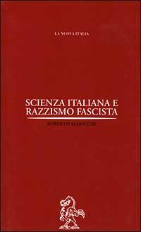 Scienza italiana e razzismo fascista