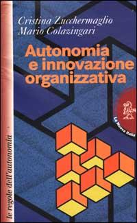 Autonomia e innovazione organizzativa. Le regole dell'autonomia