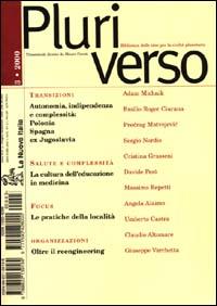 Pluriverso. Biblioteca delle idee per la civiltà planetaria (3-2000)