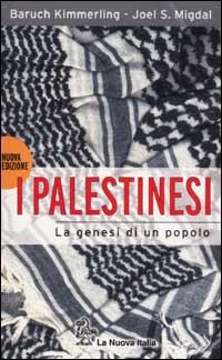 I palestinesi. La genesi di un popolo.
