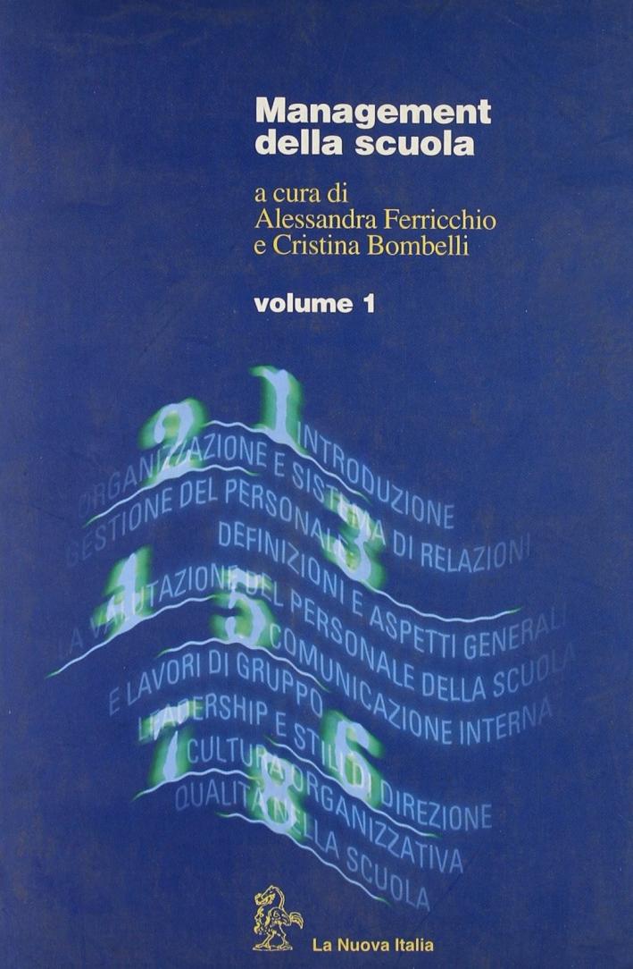 Management della Scuola. Vol. 1.
