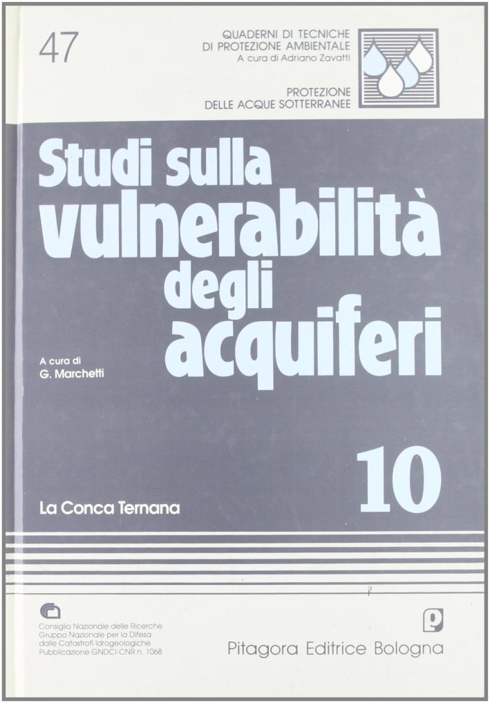 Studi sulla vulnerabilità degli acquiferi. 10. La conca ternana.