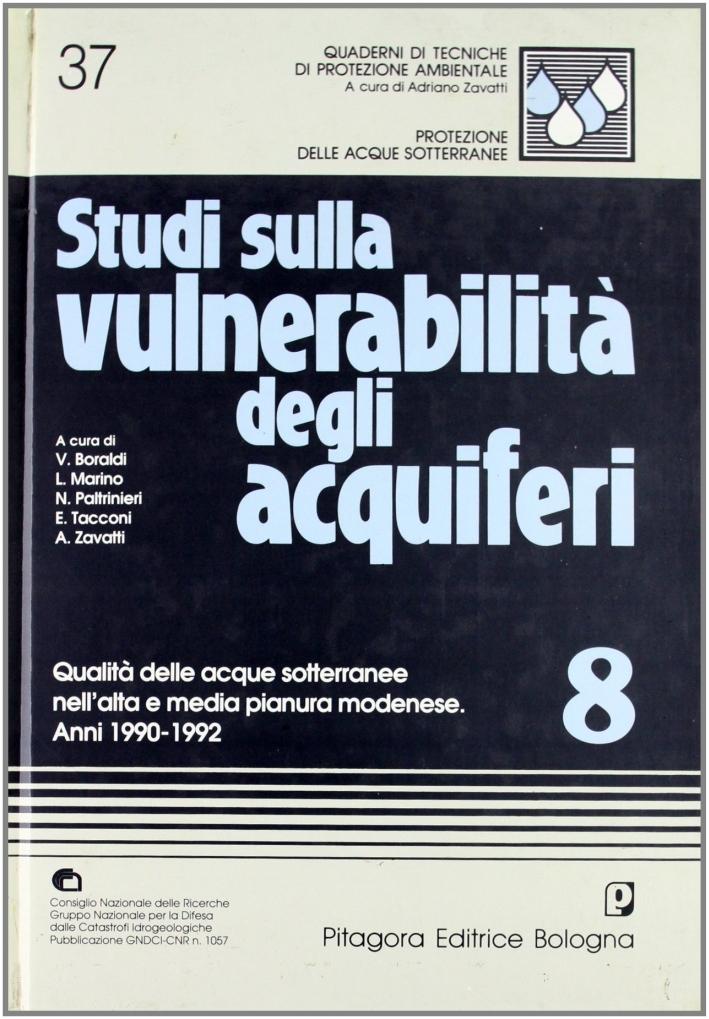 Studi sulla vulnerabilità degli acquiferi. 8. Qualità delle acque sotterranee nell'Alta e media pianura modenese