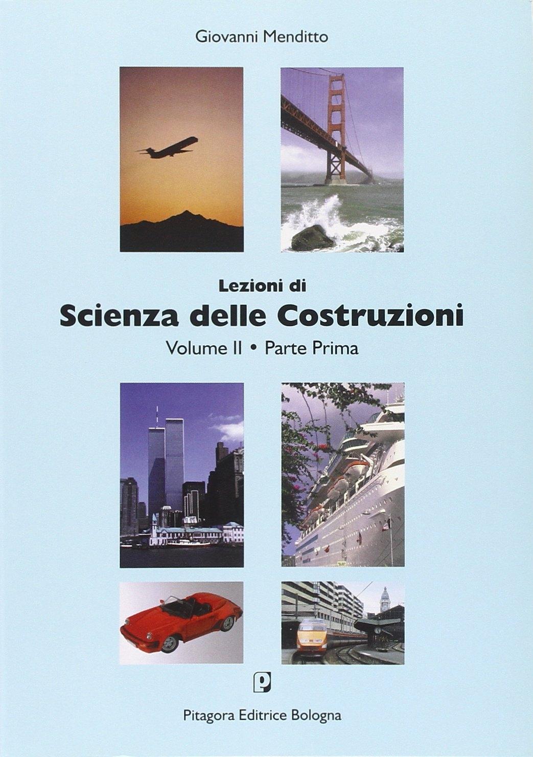 Lezioni di scienza delle costruzioni (2/1).