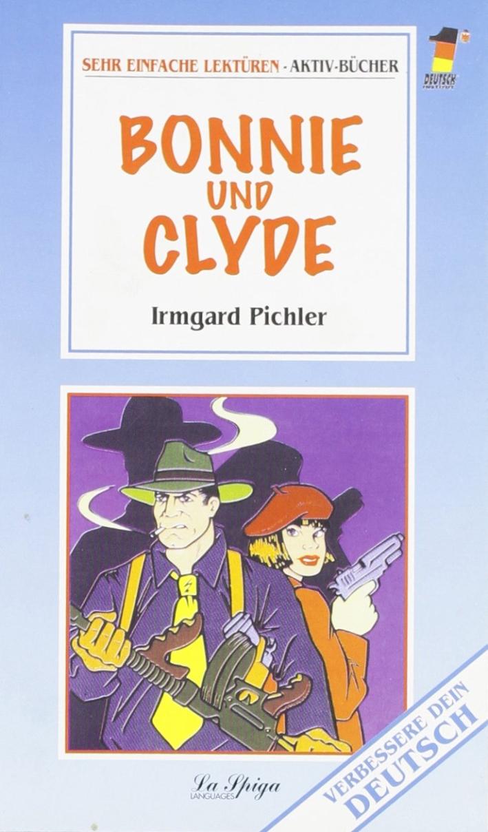 Bonnie und Clyde.