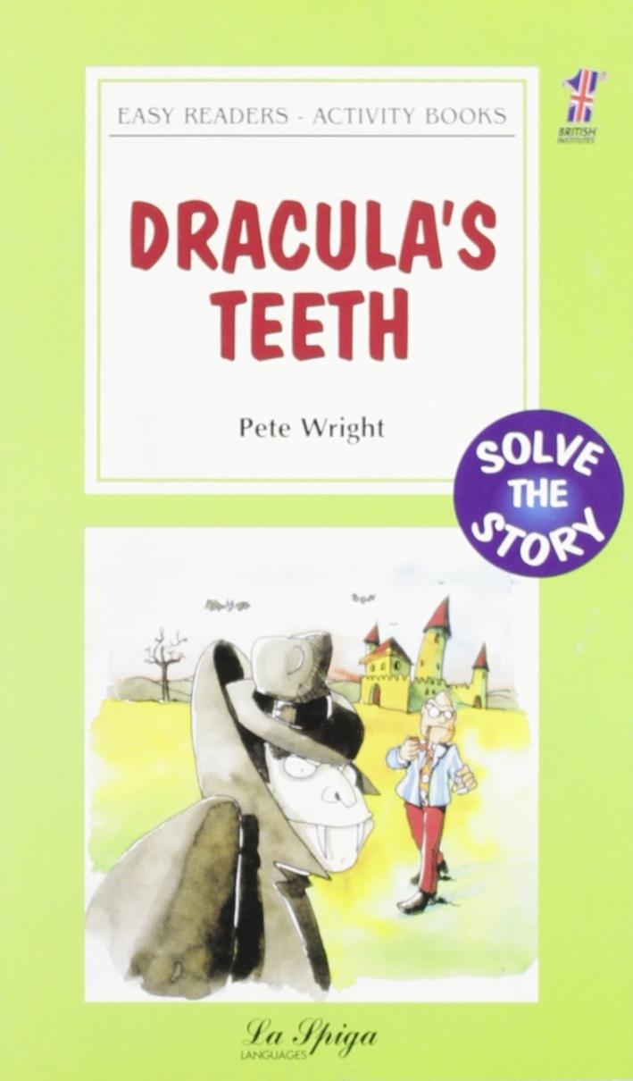 Dracula's teeth.