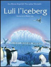 Luli l'iceberg