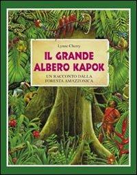 Il grande albero kapok. Un racconto dalla foresta amazzonica