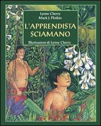 L'apprendista sciamano. Un nuovo racconto dalla foresta amazzonica