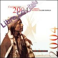 Il discorso di Orso in Piedi. La saggezza dei grandi capi. Con Calendario 2004. Vol. 9