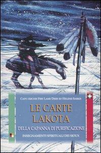 Le carte Lakota della capanna di purificazione. Insegnamenti spirituali dei Sioux. Con 50 carte