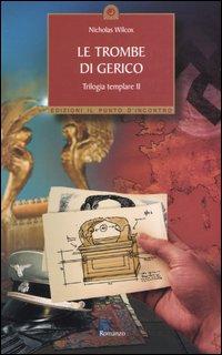 Le Trombe di Gerico. Trilogia Templare. Vol. 2