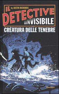 Creatura delle tenebre. Il detective invisibile