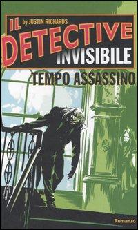 Tempo assassino. Il detective invisibile