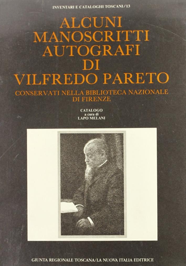Alcuni manoscritti autografi di Vilfredo Pareto conservati nella Biblioteca Nazionale di Firenze. Catalogo