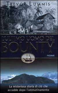 L'ultimo uomo del Bounty.