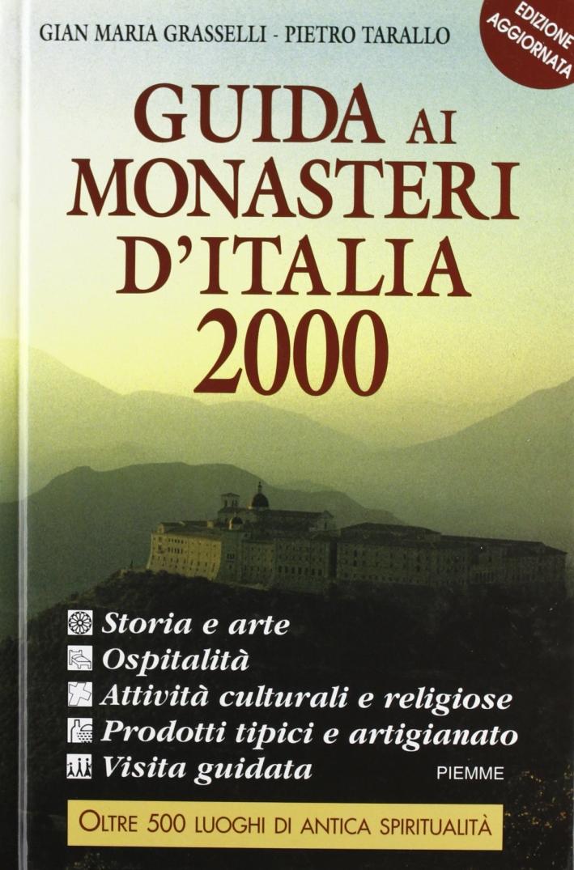 Guida ai monasteri d'Italia 2000