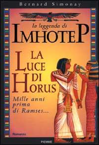 La leggenda di Imhotep. Vol. 5: La luce di Horus