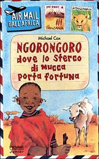Ngorongoro dove lo sterco di mucca porta fortuna