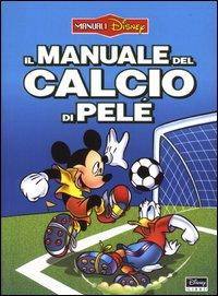 Il manuale del calcio di Pelé