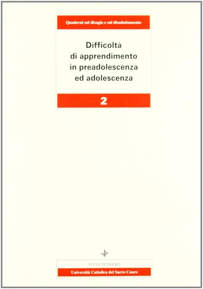 Difficoltà di apprendimento in preadolescenza ed adolescenza