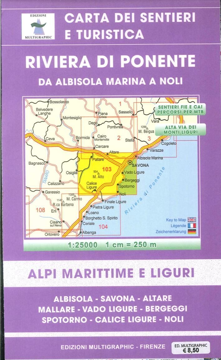 Riviera di Ponente. Da Albisola Marina a Noli. Alpi Marittime e Liguri. Scala 1:25.000. 103