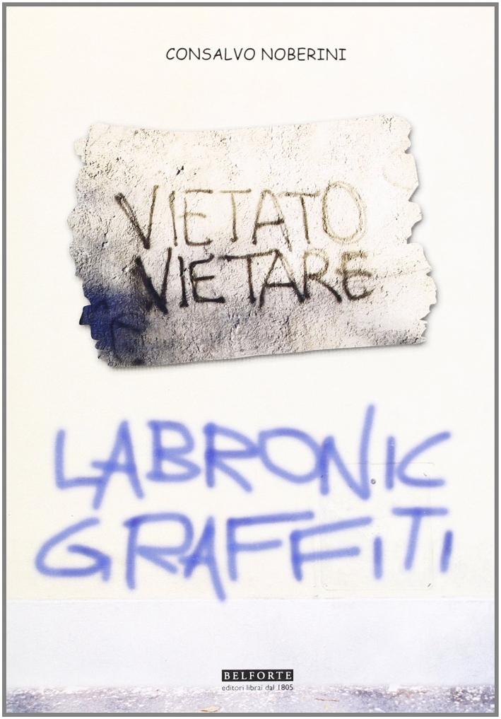 Labronic graffiti