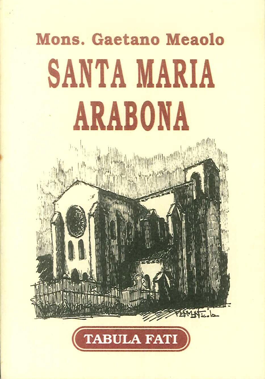 Santa Maria Arabona. Un gioiello d'arte borgognona in Italia