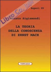 La teoria della conoscenza di Ernst Mach