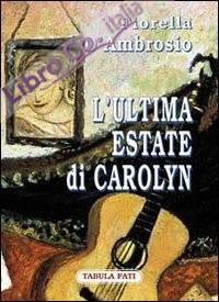 L'ultima estate di Carolyn