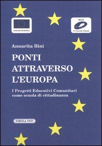 Ponti attraverso l'Europa. I progetti educativi comunitari come scuola di cittadinanza