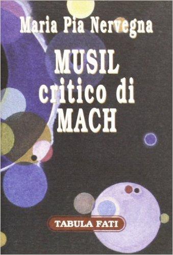 Musil critico di Mach. Gnoseologie a confronto